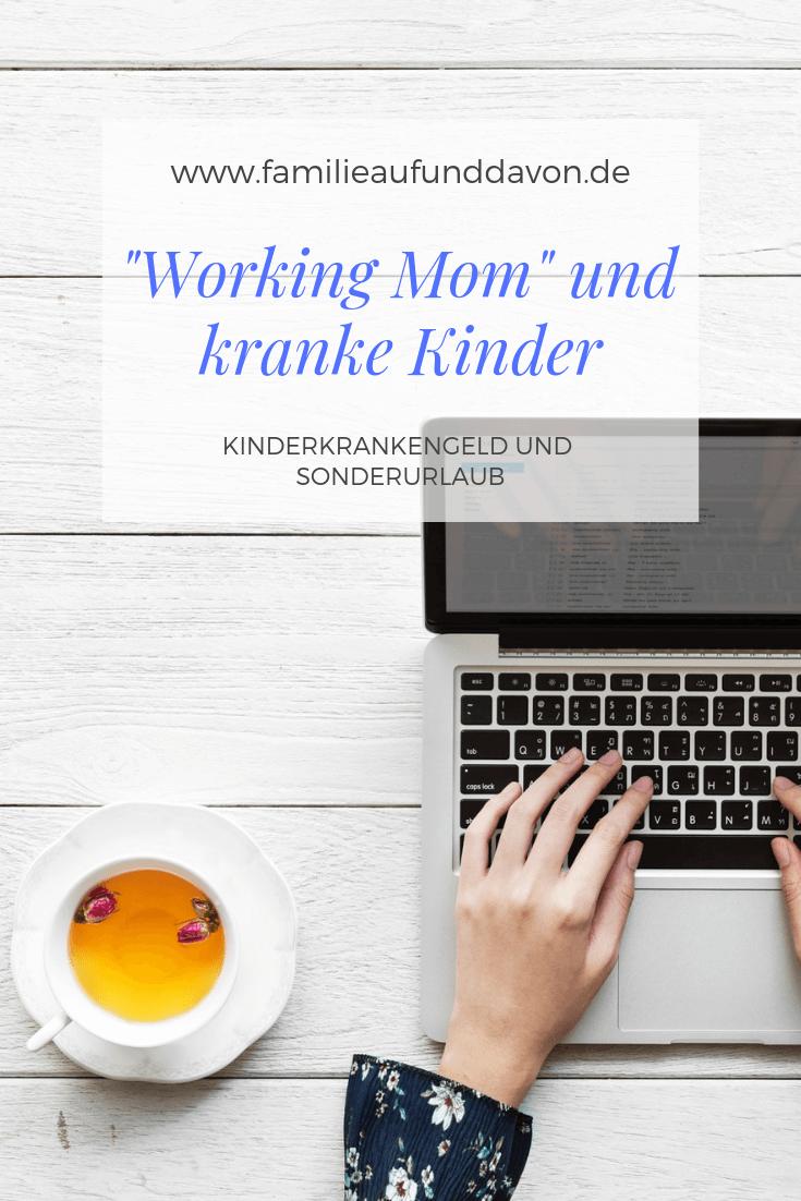 Working Mom und Kranke Kinder